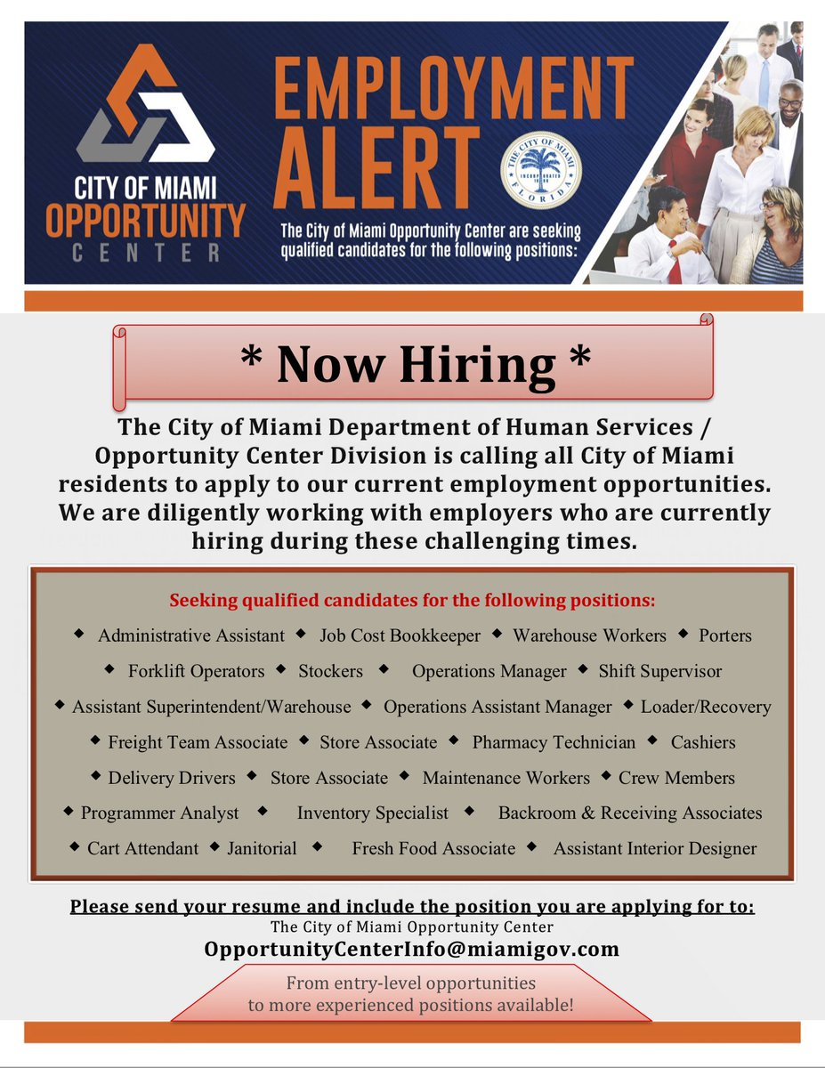 Employment Alert: The Department of Human Services is calling all City of Miami residents to apply to the current job openings listed below. Please send your resume & which position you are applying for to: OpportunityCenterInfo@miamigov.com. #InThisTogether