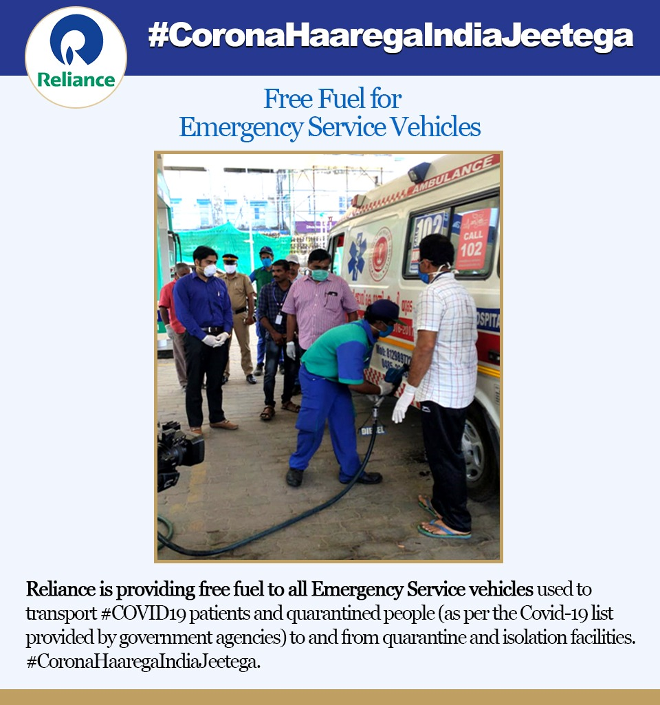 #Reliance is providing free fuel to all Emergency Service vehicles used to transport #COVID19 patients and quarantined people (as per the Covid-19 list provided by government agencies) to and from quarantine and isolation facilities.   #CoronaHaaregaIndiaJeetega   34/npic.twitter.com/i4XH9dcj1A