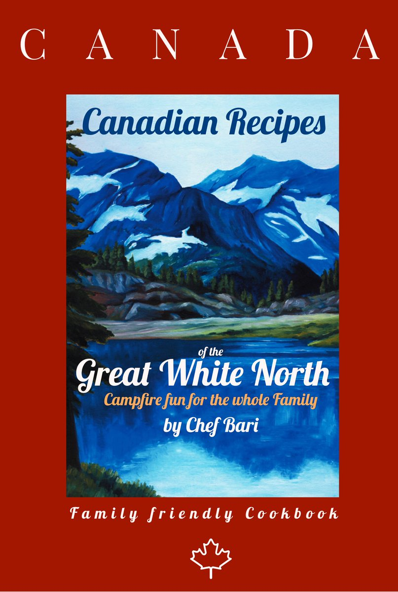 3rd Edition of my #book Canadian Recipes of the Great White North cover design - you #like  ? #favourite #design #Canada #Canadian #CoronavirusLockdown #writing @GlobalBC @CCFCCRegina @gbchefs @ChefPhillipDell @ChefCorbin @MASTERCHEFonFOX #coverdesign @PenguinUKBookspic.twitter.com/CZinNZCaJ6