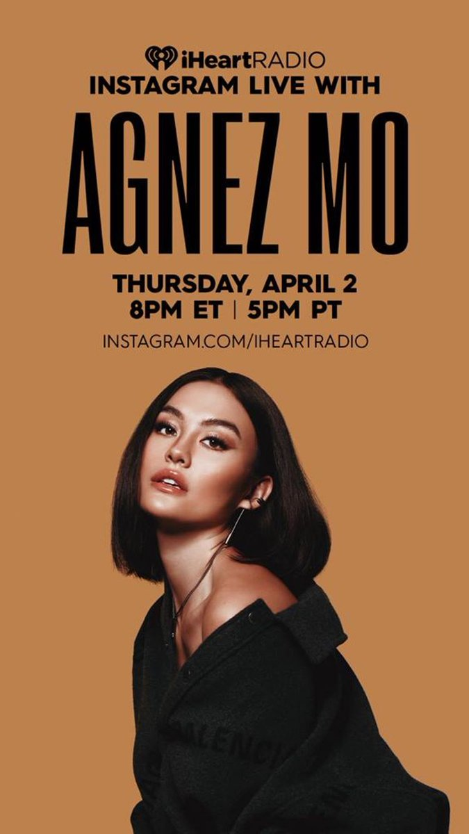 . @agnezmo x @iheartradio IG LIVE performance on April 2nd, 5 pm PST; 8 pm EST. Performance with a Q&A with her fans. Get the word out!!! TUNE IN!  #AGNEZMO #iheartradio #UTAMusic