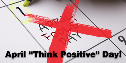 """Let's change this year's #AprilFoolsDay to April """"Think Positive"""" Day!   Develop a skill, rev up your marketing strategy, get creative and start a project you've been putting off etc.,!  - CGT Marketing https://t.co/NZmJWsy0k5"""