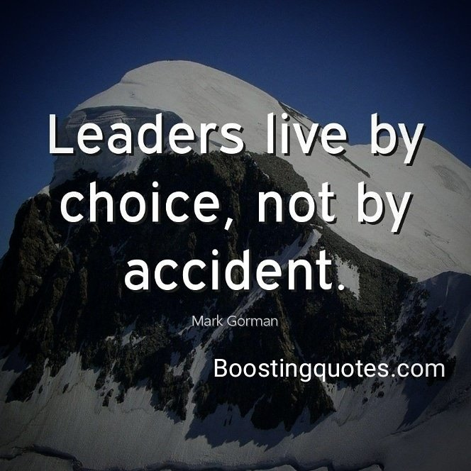 """Leaders live by choice, not by accident."" ( Mark Gorman) #quotes #BoostingQuotes  #dailyquote #motivationquote #motivatedyou #motivationalquotes #inspiration #inspirationalquotes #inspireyou pic.twitter.com/chVdtRtFmX"