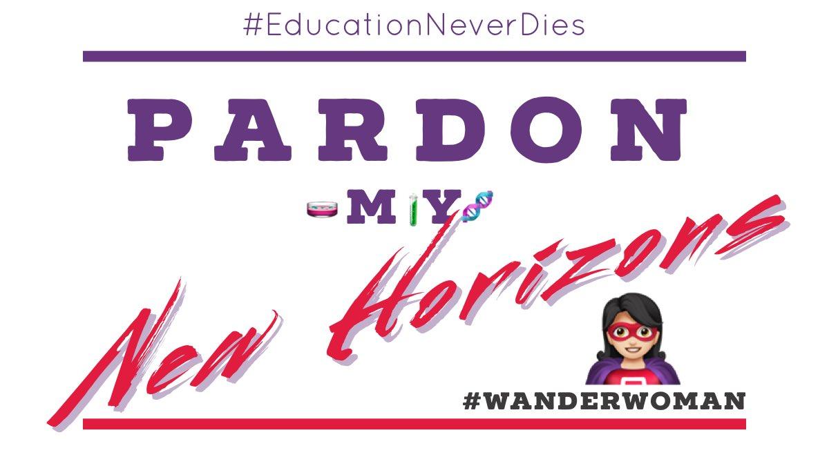 #NewHorizons #EducationNeverDies