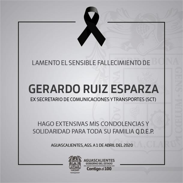 Lamento el sensible fallecimiento de Gerardo Ruiz Esparza, Ex Secretario de Comunicaciones y Transportes (SCT).