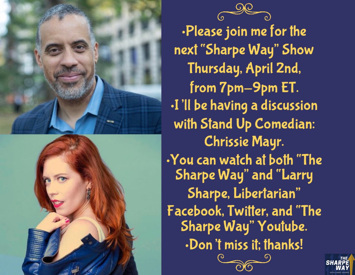 "•Please join me for a new ""Sharpe Way"" Show on Thursday, April 2nd, from 7pm-9pm ET. •I'll be having a discussion with NY Stand Up Comedian: Chrissie Mayr. •You can watch it on this account. •Thanks!  #sharpeway  #larrysharpe  #libertarian  #liberty  #freedom  #NYC  #NY  #comedian"