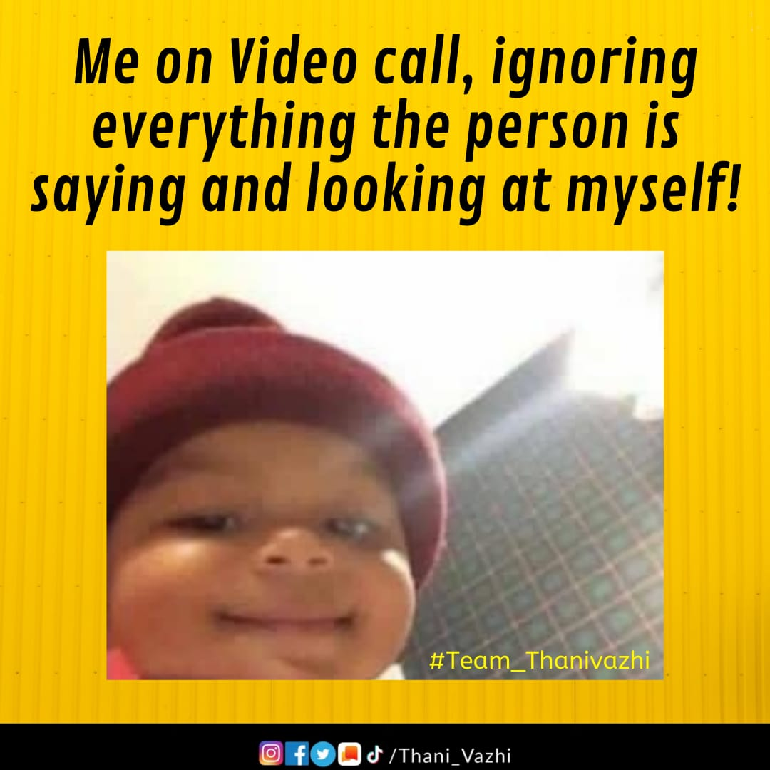 Every single time!! 😪😂❤Because self love is important! 🤘 #Teamthanivazhi  - - - #meme #memes #thanivazhi #funny #vine #baby #corona