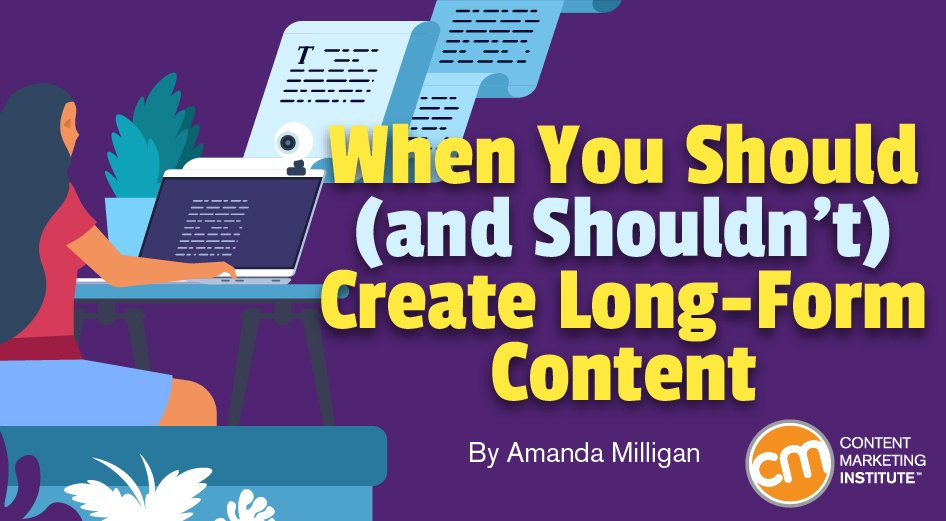 When You Should (and Shouldn't) Create Long-Form Content http://dlvr.it/RT1ymNpic.twitter.com/NDocxmNcwF