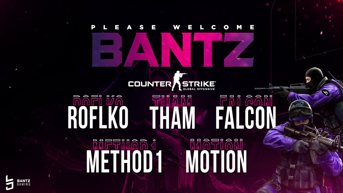 [#ESPORTS]  Bantz CS is here! And what a lineup it is! @Roflko  @thamcsgo  @Falc00n_ @wrist_cry  @motioncs   The #MARKandLARRY boys join the #BantzFam to continue their esports domination and bring quality content and banter to your timeline! #BantzFam | #CSGO pic.twitter.com/uHQ2VWIUBN