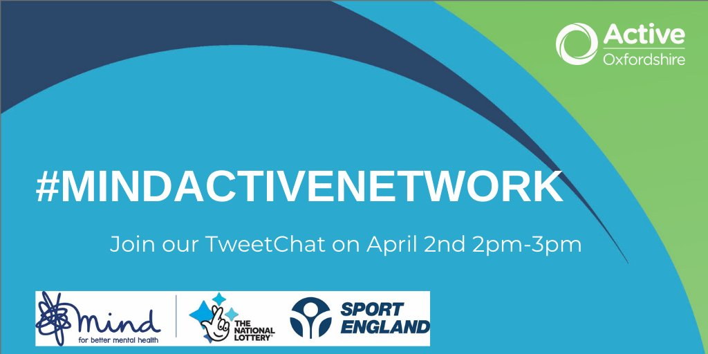 This afternoon: Come & discuss the barriers, challenges & opportunities to using physical activity to maintain #MentalHealth right now? Join our #TweetChat with @OxfordshireMind  2-3pm . Use #MindActiveNetwork to join in @MindCharity @OxonCCG