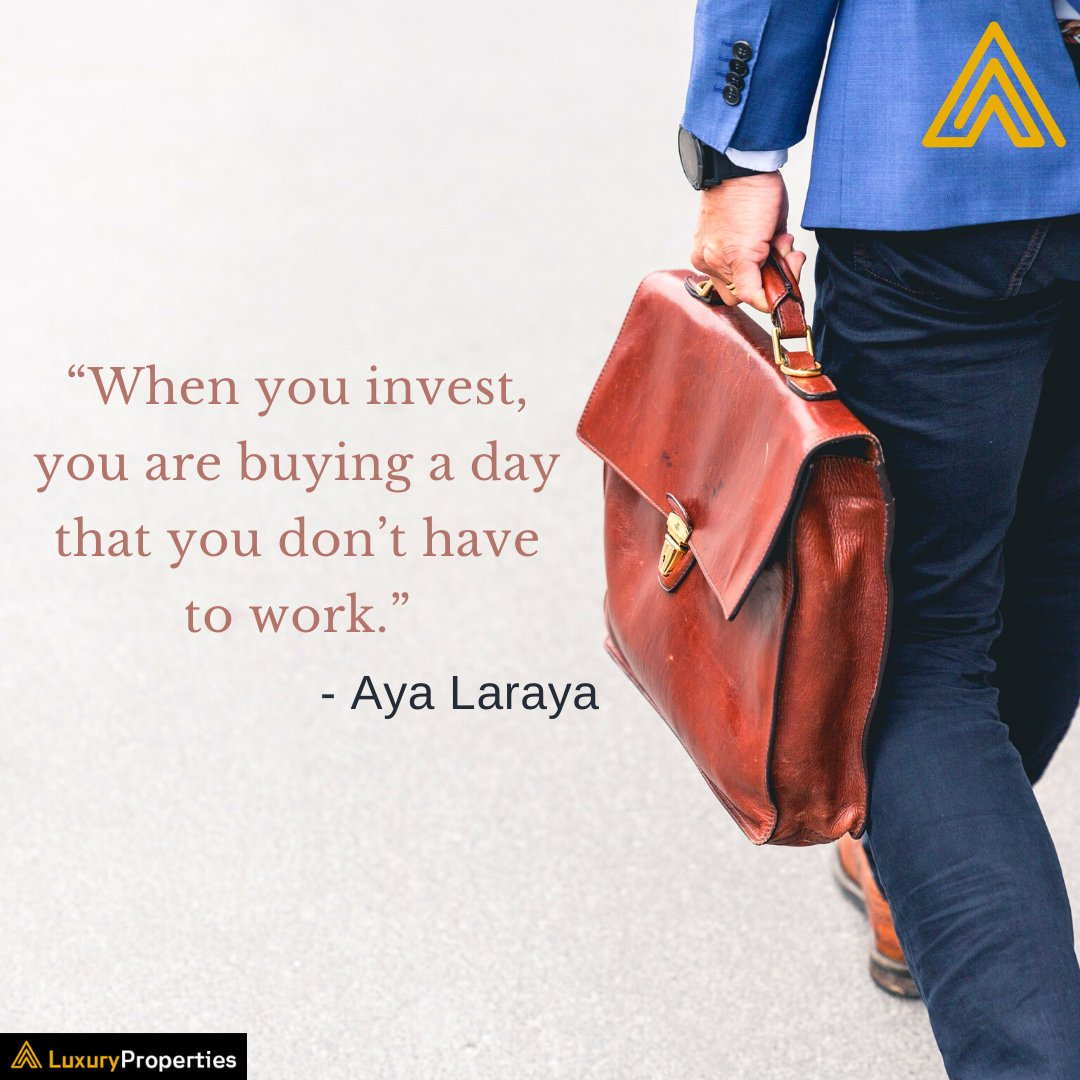 """""""When you invest, you are buying a day that you don't have to work.""""- Aya Laraya  Check out your dream home from world-class builders here- https://luxuryproperties.in/  #realestate #realtor #realestateagent #home #property #investment #realtorlife #dreamhome  #quote #luxurypropertiespic.twitter.com/1qwcGo9QQu"""