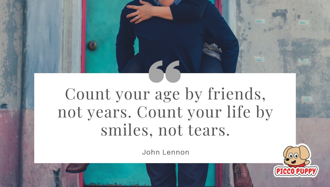 """""""Count your age by friends, not years. Count your life by smiles, not tears."""" - John Lennon   Sign up for """"behind the scenes"""" updates on the launch of my new book, I WISH YOU HAPPINESS, at http://www.PiccoPuppy.com. #happyquote #happyquotes #quote #quotes #iwishyouhappinesspic.twitter.com/sgYArxLY7z"""