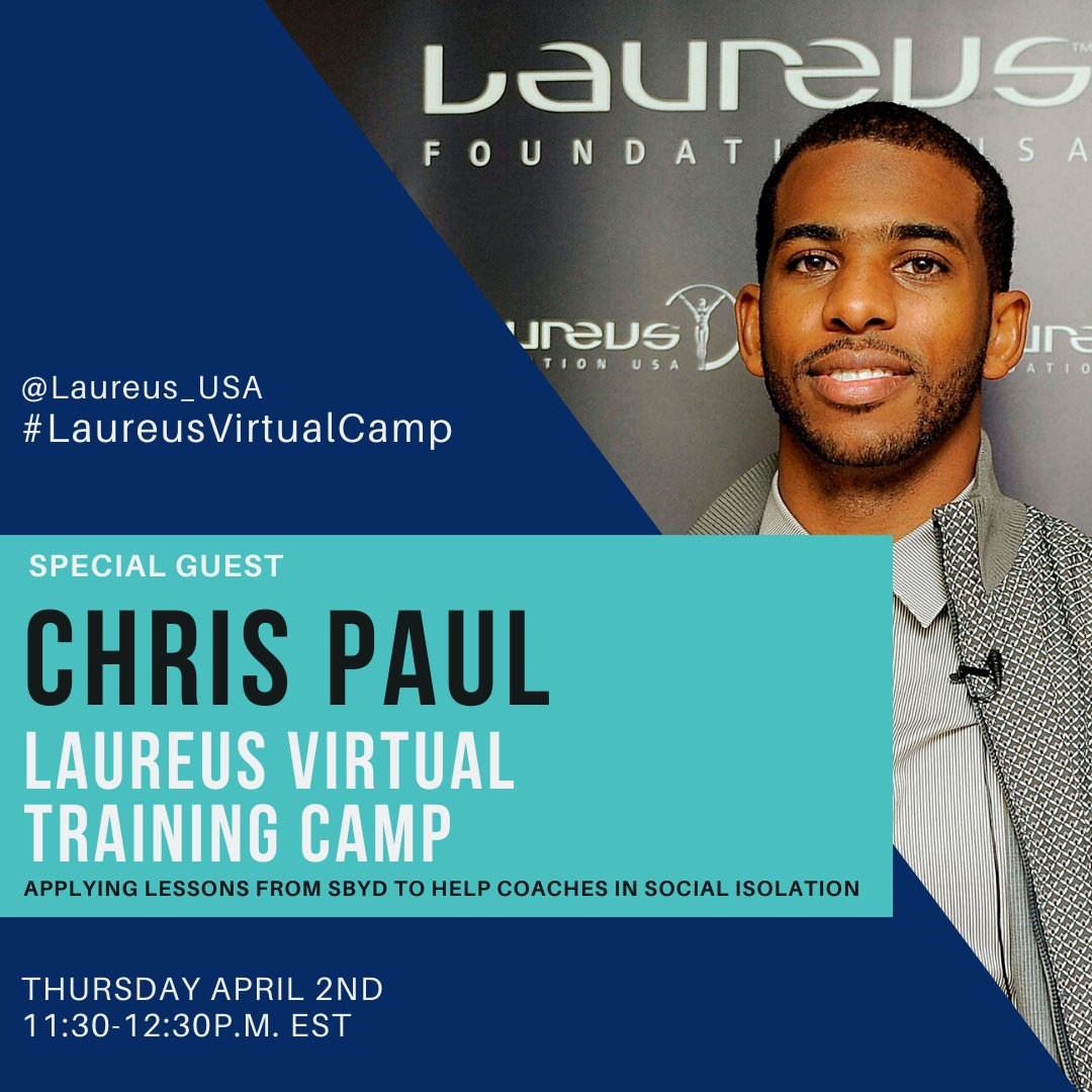 Join us TODAY fm 11am-12:30pm EST for our first #LaureusVirtualCamp with guest speaker @CP3. We look fwd to discussing SYBD tips & tricks to help coaches stay motivated during this time of #socialisolation @Up2UsSports   https://bit.ly/3bqrN5R