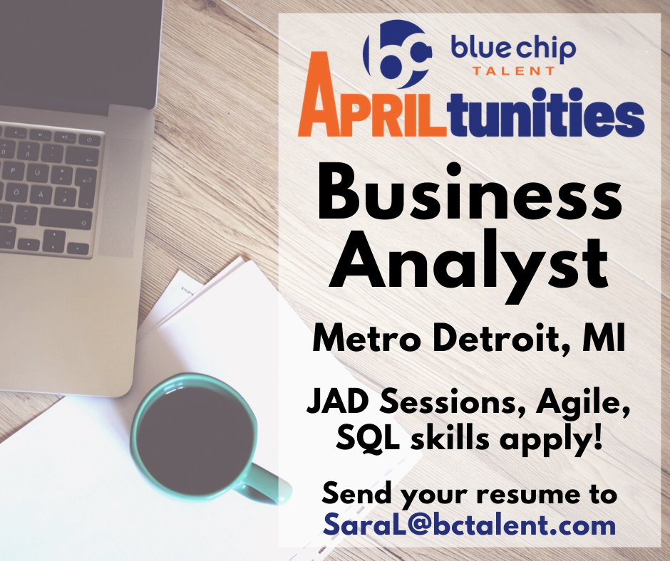 APRILtunity alert: Great #Detroit opportunity for a #BusinessAnalyst skilled in #JADSessions, #Agile, and #SQL!   #ITjobs #informationtechnology pic.twitter.com/646QAoy55X