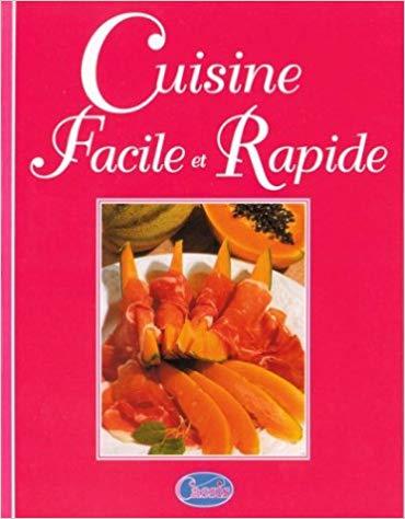 Telecharger Bibliotheque Culinaire Cuisine Facile Et Rapide Livre