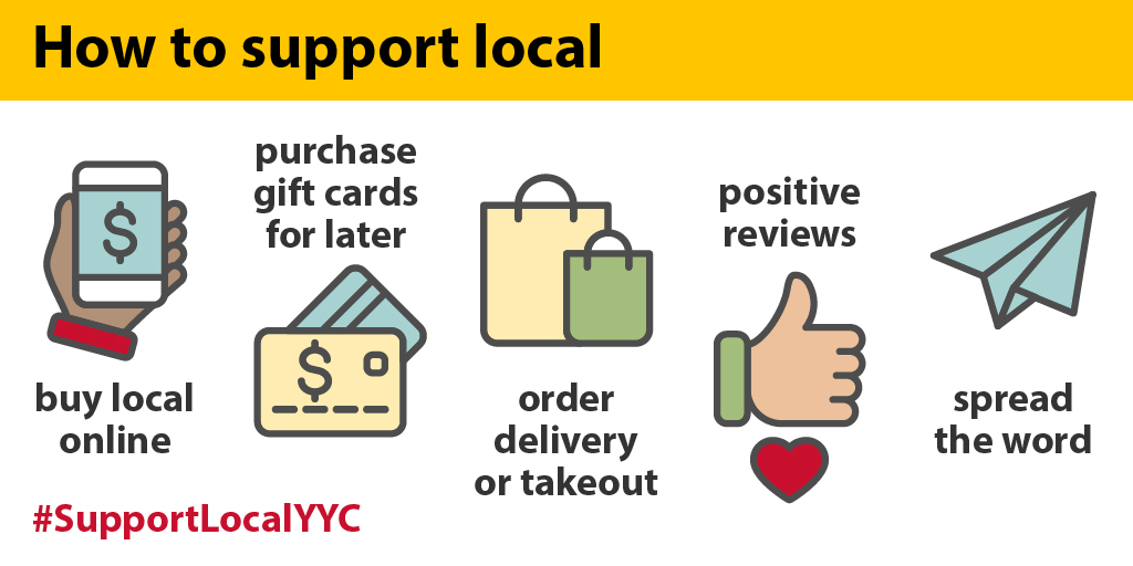 Every small act gives our business community hope. If you're able to, here are a few ways you can #SupportLocalYYC while physical distancing:
