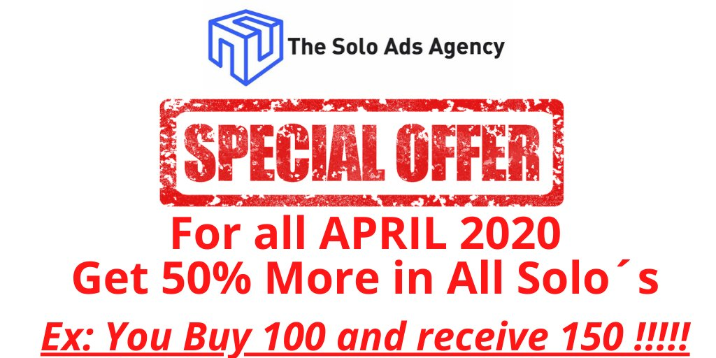 APRIL 2020 SALE !!! SPECIAL OFFER http://thesoloadsagency.com  Get 50% more in any amount of clicks you buy!!  Example: You buy 1000 clicks ===> You Get 1500 clicks  #AffiliateMarketing #leadgeneration #leadgen #soloadpic.twitter.com/gj24Hqnrb5
