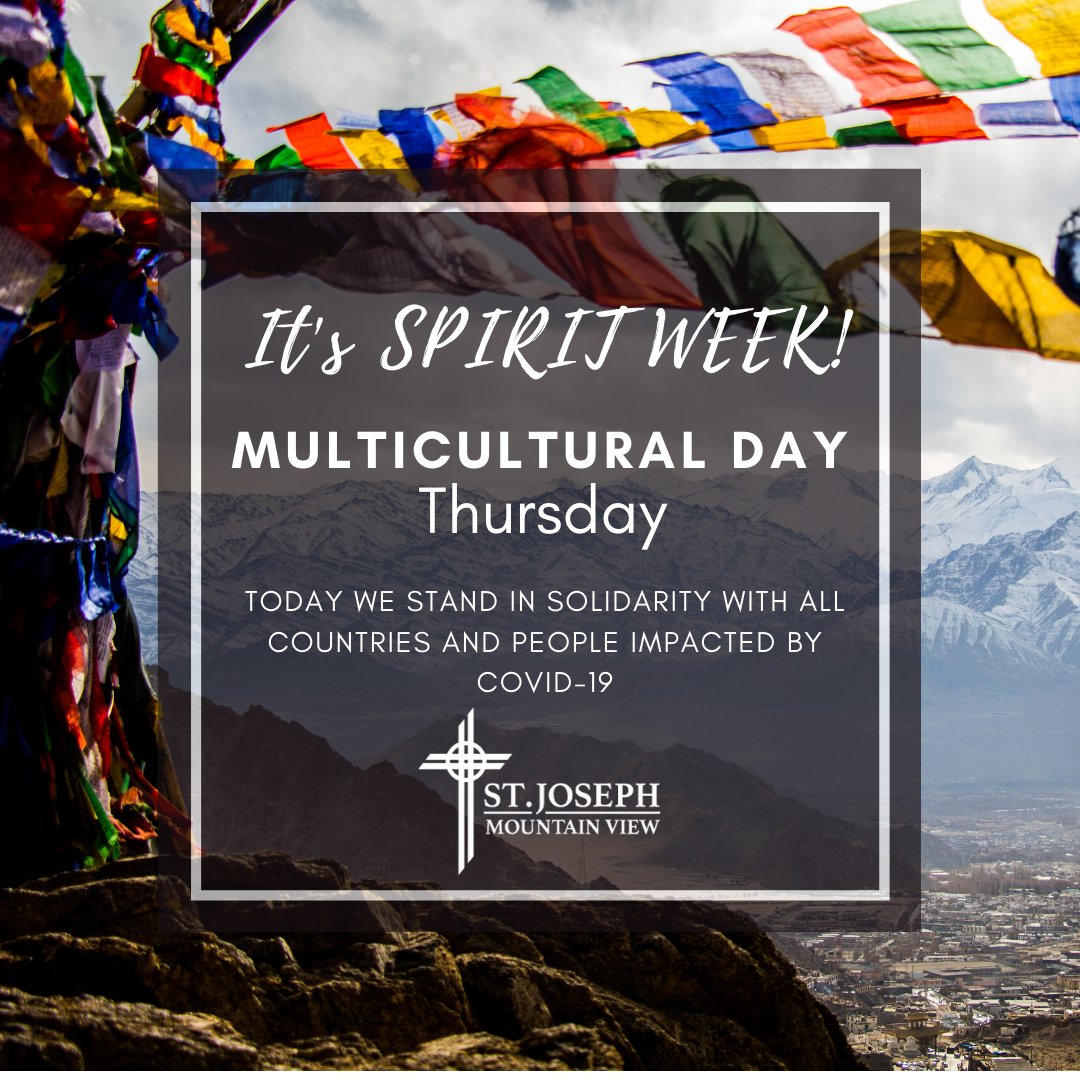 Today we stand in solidarity with all countries and people impacted by covid-19. #sendingprayers #SpiritWeek #multicultural #diversity #shelterinplace #stayhome #washyourhands #mountainview #community #faith #academics #SJMV