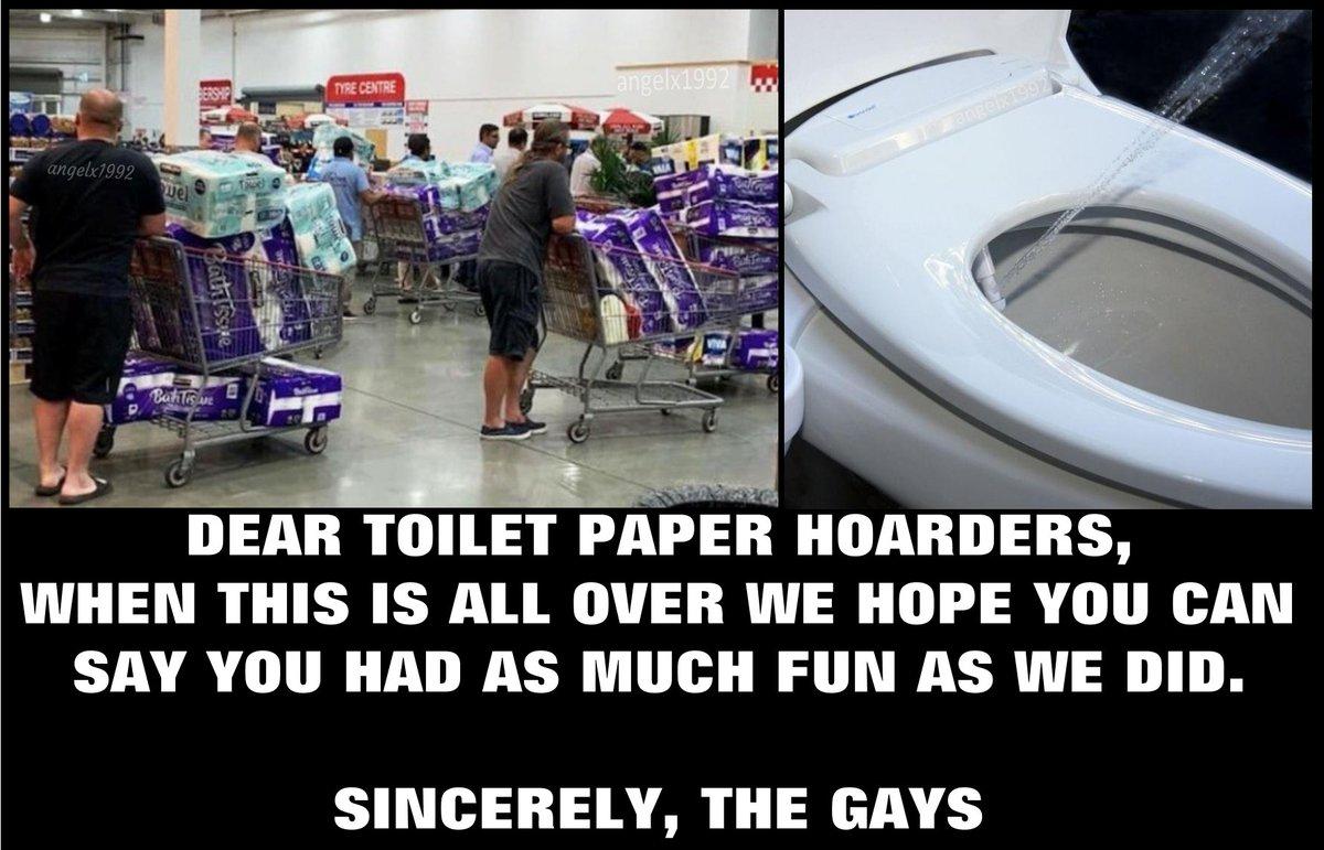 Angelx1992 On Twitter Memes Toiletpaper Toiletpaperapocalypse Toiletpaperpanic Toiletpapercrisis Lgbtq Toilet Bidet Hoarders Coronavirus Selfisolated Quarantinelife Gays Https T Co Xv1s4tmcvk