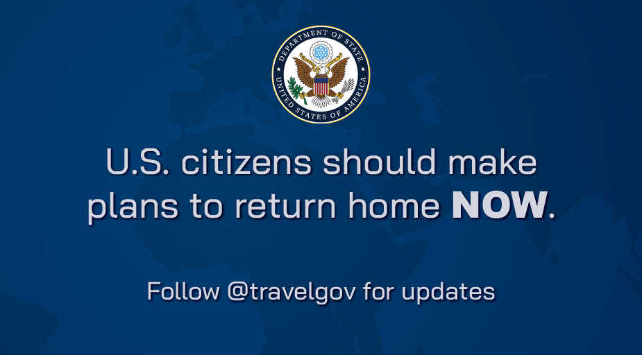 The Department of State urges Americans not to delay travel home. Transportation options may soon be unavailable. ow.ly/otaE50z3Sx0