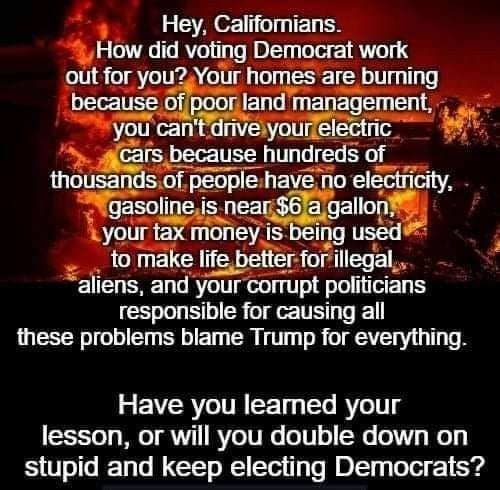 #AskGovNewsom Why do we have the highest taxes in the nation? And all u Dems is worry about freebies but doesnt care about the highest taxes.