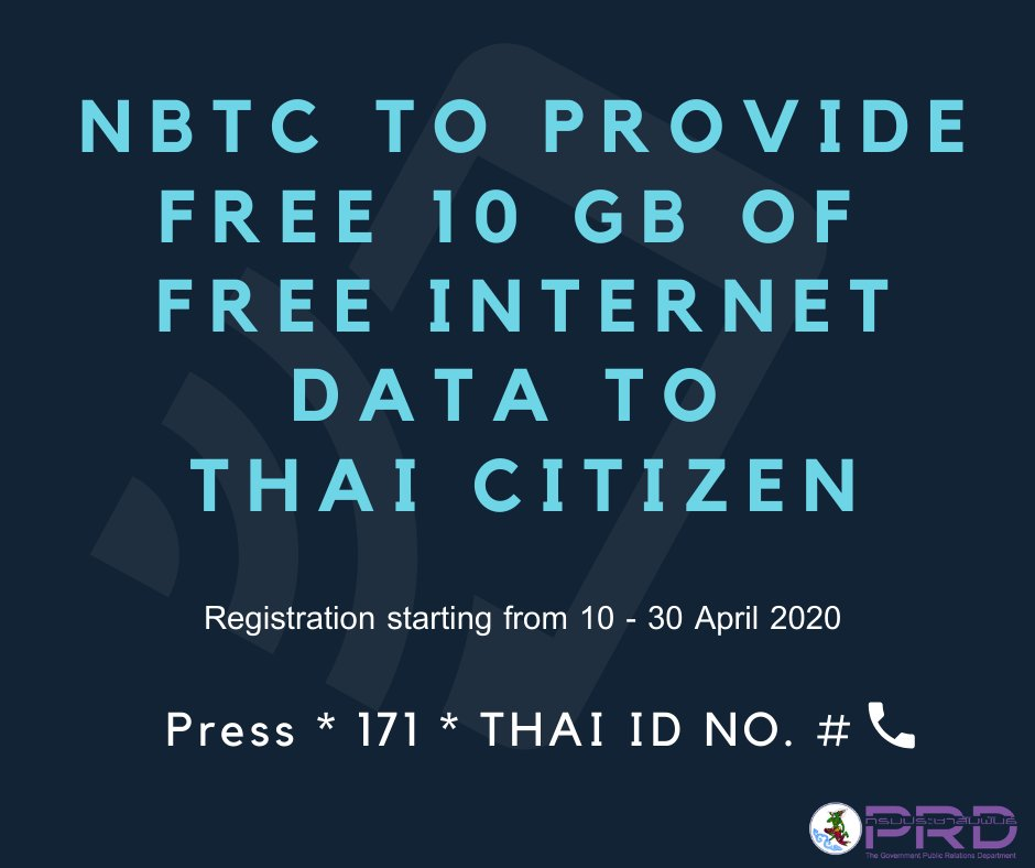 The National Broadcasting and Telecommunications Commission announced that mobile users can register for 10 GB of free internet data, starting from 10 - 30 April 2020. The users have to dial *170* and then follow by the 13 digits of ID card, and then call out.  #COVID19 #Thailand pic.twitter.com/imRWJ7Wx5w