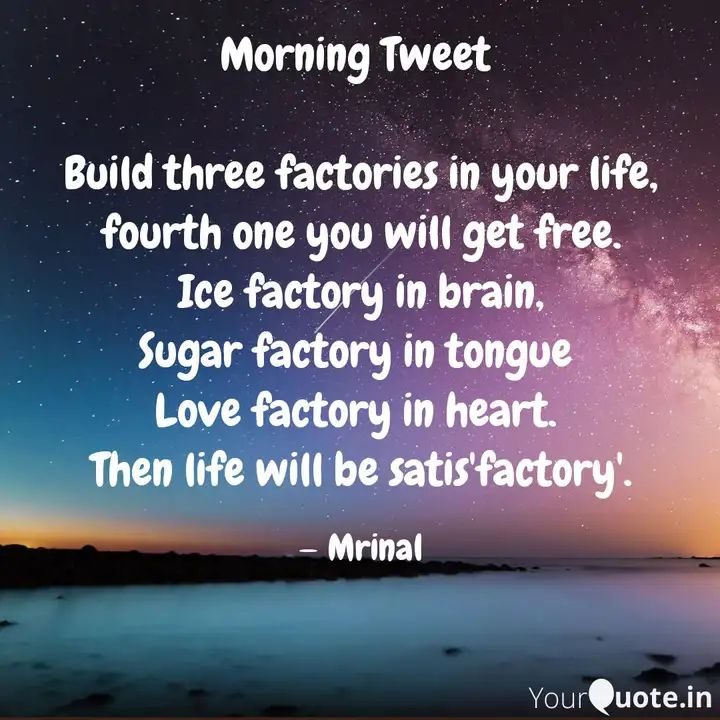 #morningtweet #yqbaba #yqdidi #yqquotes    Read my thoughts on YourQuote app at https://www.yourquote.in/mrinalini-thaker-bjm8l/quotes/morning-tweet-build-three-factories-your-life-fourth-one-you-56u1p …pic.twitter.com/Vny2aGzS0o