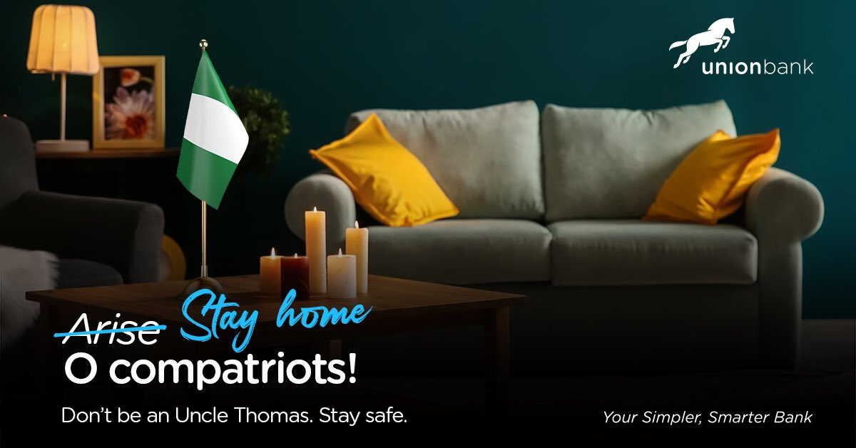 The most patriotic #action you can take right now is to #StayHome; for you and for Nigeria.   Don't be an Uncle Thomas #StaySafe  #RisenShine #StayHomeStaySafe #Patriots #Nigeria #Covid19Response #UnionCares #UnionBank #YourSimplerSmarteeBankpic.twitter.com/9pox6rFBut