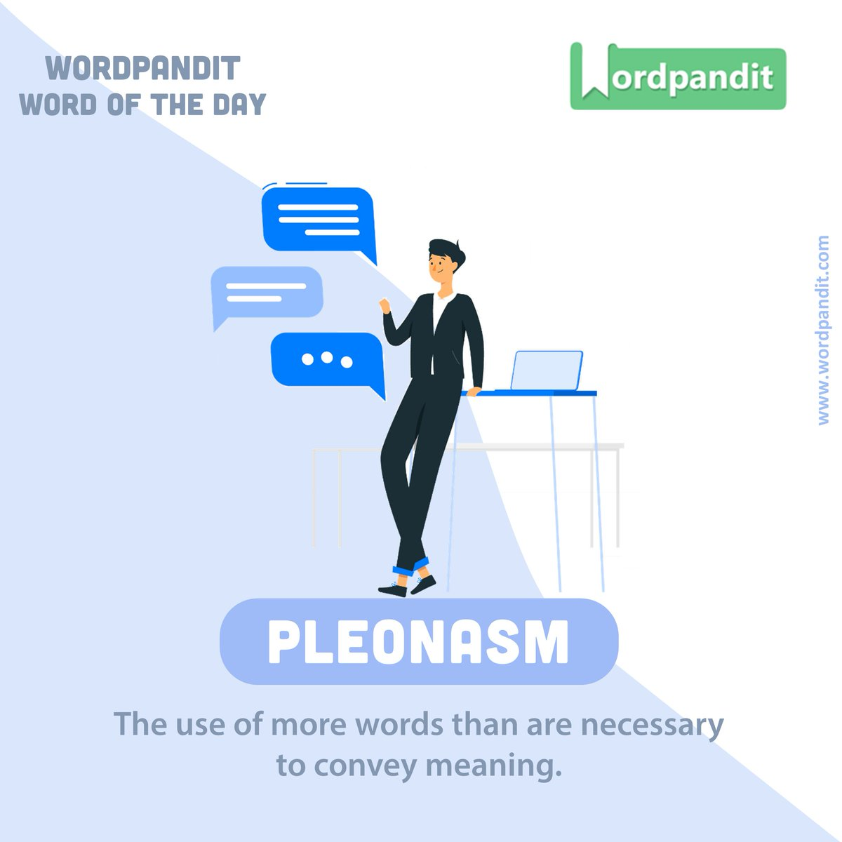 Wordpandit Auf Twitter Word Of The Day Pleonasm Sentence Example 1 His Book Was Mostly Pleonasm Because Half Of It Was Filled With Unnecessary Wording 2 Instead Of Getting Straight To The