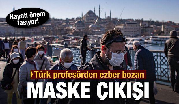Türk profesörden ezber bozan maske çıkışı! bit.ly/2x0Tkw1