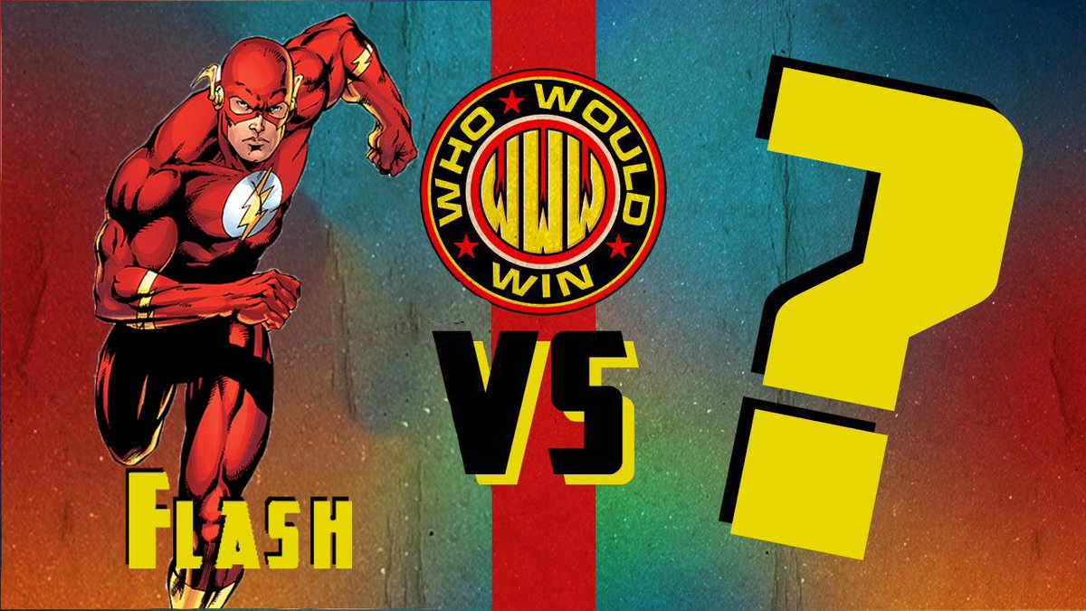 #OpponentMatchUp  Who should the #Flash battle in an episode of #WhoWouldWin?  Should he fight an opponent from Anime, a tech genius, or some other super powerful opponent?  And should #Flash be repped by @jamesgavsie or @AlmightyRay?  @pheltzcomics @mrjafri #FlashbackFridaypic.twitter.com/CTFiaoIs3P