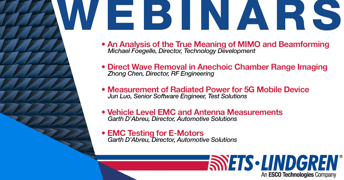 #WebinarAnnouncements @ETSLindgren is providing free #education/#training in this time of #SocialDistancing w/ our experts' #webinar! • #MIMO + #Beamforming • #Anechoic Chamber • #5G • #Automotive #Antenna Msrmts • #EMotor #EMC Testing Sign up now! https://bit.ly/2LJpF1dpic.twitter.com/Mxetc262Ve