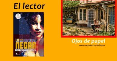 https://revista-contraluz.es/2020/04/03/ojos-de-papel/… La sección #ElLector dedica su espacio a la novela 'La negra', del escritor mexicano @felenes1. #Literatura #VRC #México #NovelaNegrapic.twitter.com/v0OCVmdP3S