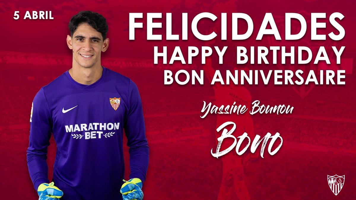 🎉 Happy birthday @Bonoyass!! We wish you a great day and hope that you're training hard at home! 🎁🎈 #WeareSevilla