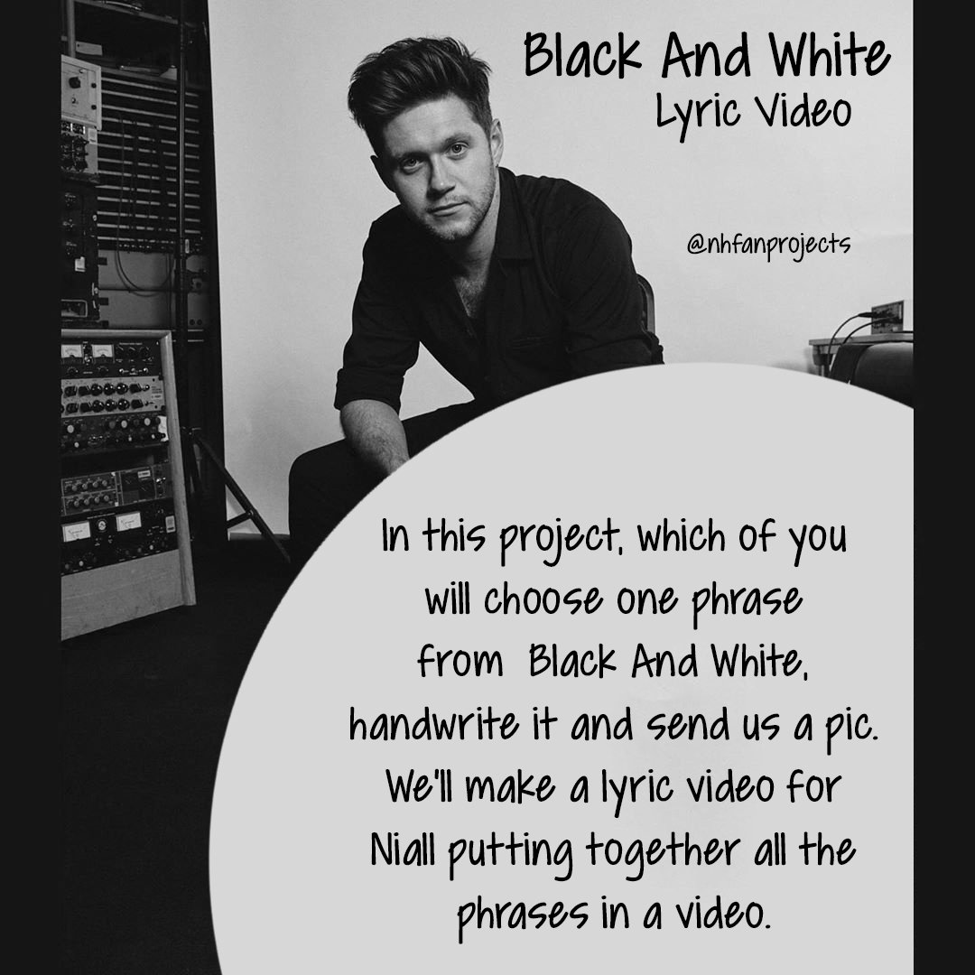 Black And White fan project ♡  Hey Niall nation, since Black And White is Niall's favorite song on #HeartbreakWeather  , we decided to do a little fan project for it. If you wanna join us, send us a dm, we'll explain everything as soon as possible. ♡  Deadline: April 12th <br>http://pic.twitter.com/Jx6lhxO7iS