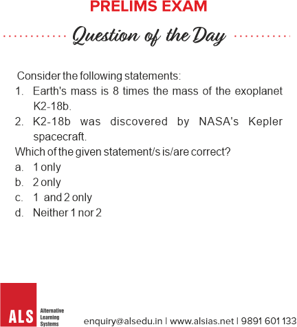 Prelims Question of the Day !  Answer will be posted at 5 30 pm.  Click here to Learn More about the ALS Prelims Test Series - Prelimscore : http://www.alsias.net/iasprelims/  #ALS #ALSIAS #IAS #India #Prelims #CivilServices #UPSC #CurrentAffairspic.twitter.com/k7RoeYyQlX