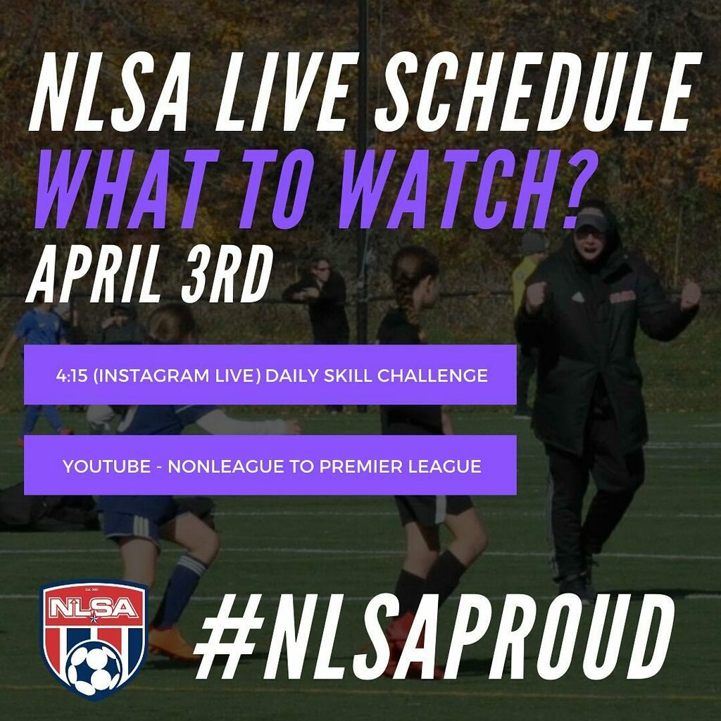 NLSA Live Schedule - April 3rd: - 4:15 (Instagram Live): Daily Skills Explanation - (YouTube): Non-League To Premier League Documentary  Tune and stay engaged!  #nlsaproud #nlsalive #soccerskills #soccertraining https://instagr.am/p/B-hltnuD_5L/ pic.twitter.com/NN2hVht8Xc