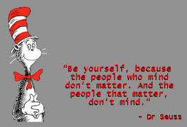 Be yourself, because the people who mind don't matter.  And the people that matter, don't mind. Credit to Dr. Seuss #Diversity #Deaf #DeafBlind #HardOfHearing #MotivationalMonday pic.twitter.com/wwbRSUgwLk