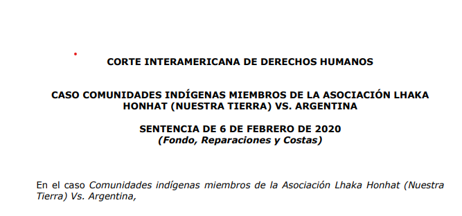 """Yesterday, the Inter-American Court of #HumanRights published the decision on the case Lhaka Honhat vs. #Argentina. It focuses on right to communal property but w/direct implications on rights to environment, food, water and cultural identity. """"Short"""" thread about the case. 1/13 pic.twitter.com/H3ZNVHqPAl"""
