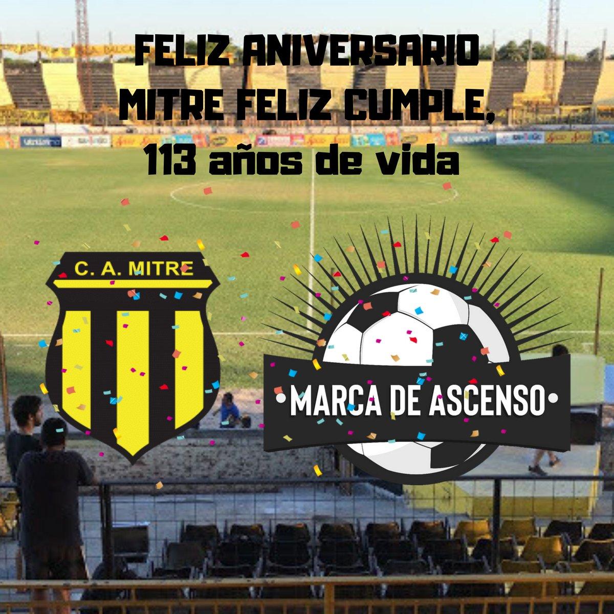 Desde el staff completo de @MarcaDeAscenso le deseamos un feliz cumple a #Mitre, felices 113 años de vida.
