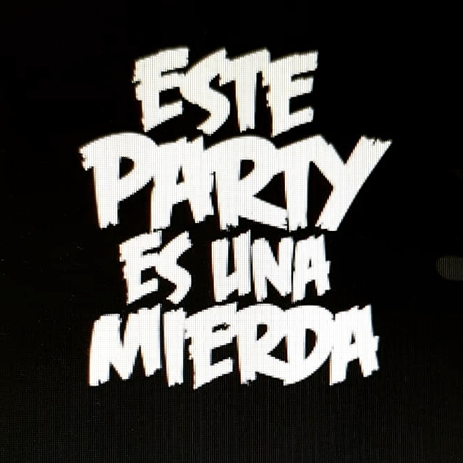 #estepartyesunamierda #coronavirus #edition #pronto #soon