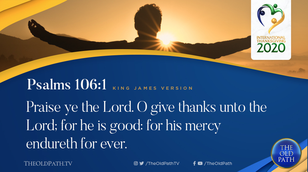 Praise ye the Lord. O give thanks unto the Lord; for he is good: for his mercy endureth for ever.  — Ps. 106:1, KJV  Happy 1st Quarter Special Thanksgiving of God's People celebration! Welcome to the second day of our event.  #ThankfulUntilEternity<br>http://pic.twitter.com/T1laj8I8wd