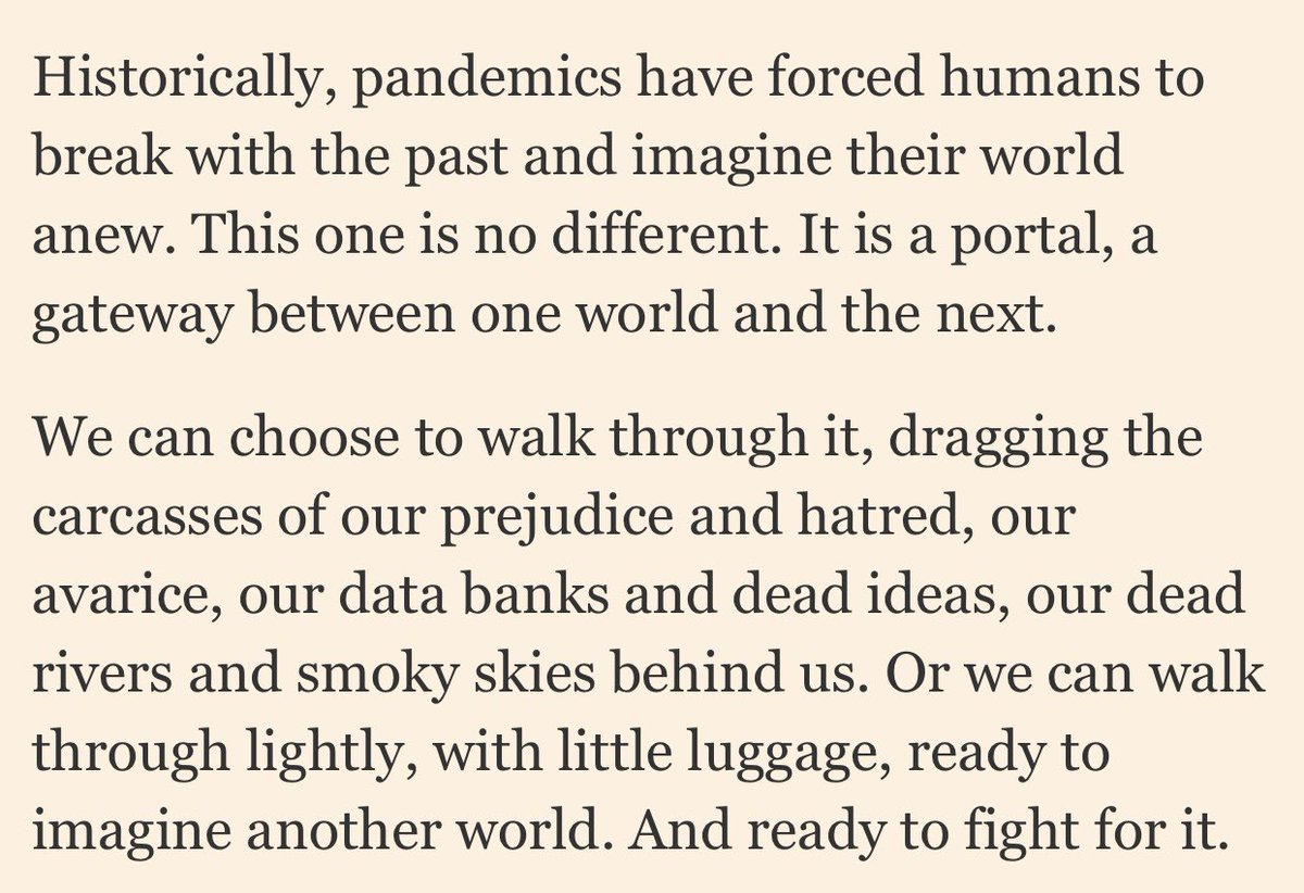 Final two paragraphs of ARUNDHATI ROY's FT essay today. It's what we choose