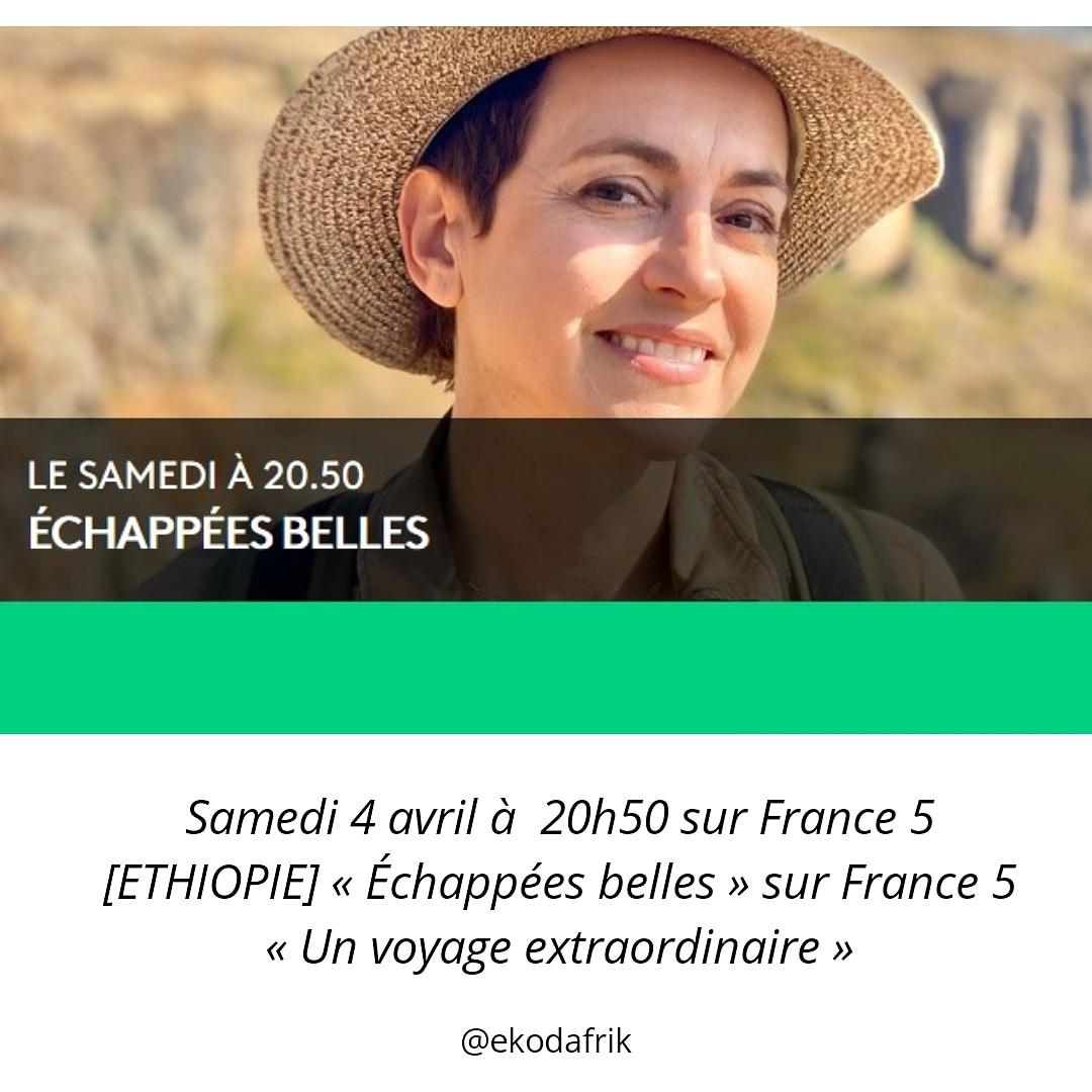 Samedi 4 avril à  20h50 sur France 5 [ETHIOPIE] « Échappées belles » sur France 5 « Un voyage extraordinaire » #ethiopielyon #france5 #sophiejovillard #echappeesbelles   http://echosdafrique.net/%C3%A9v%C3%A8nement/ethiopie-echappees-belles-sur-france-5-un-voyage-extraordinaire/?instance_id=5155…pic.twitter.com/yk3xTcpAPC