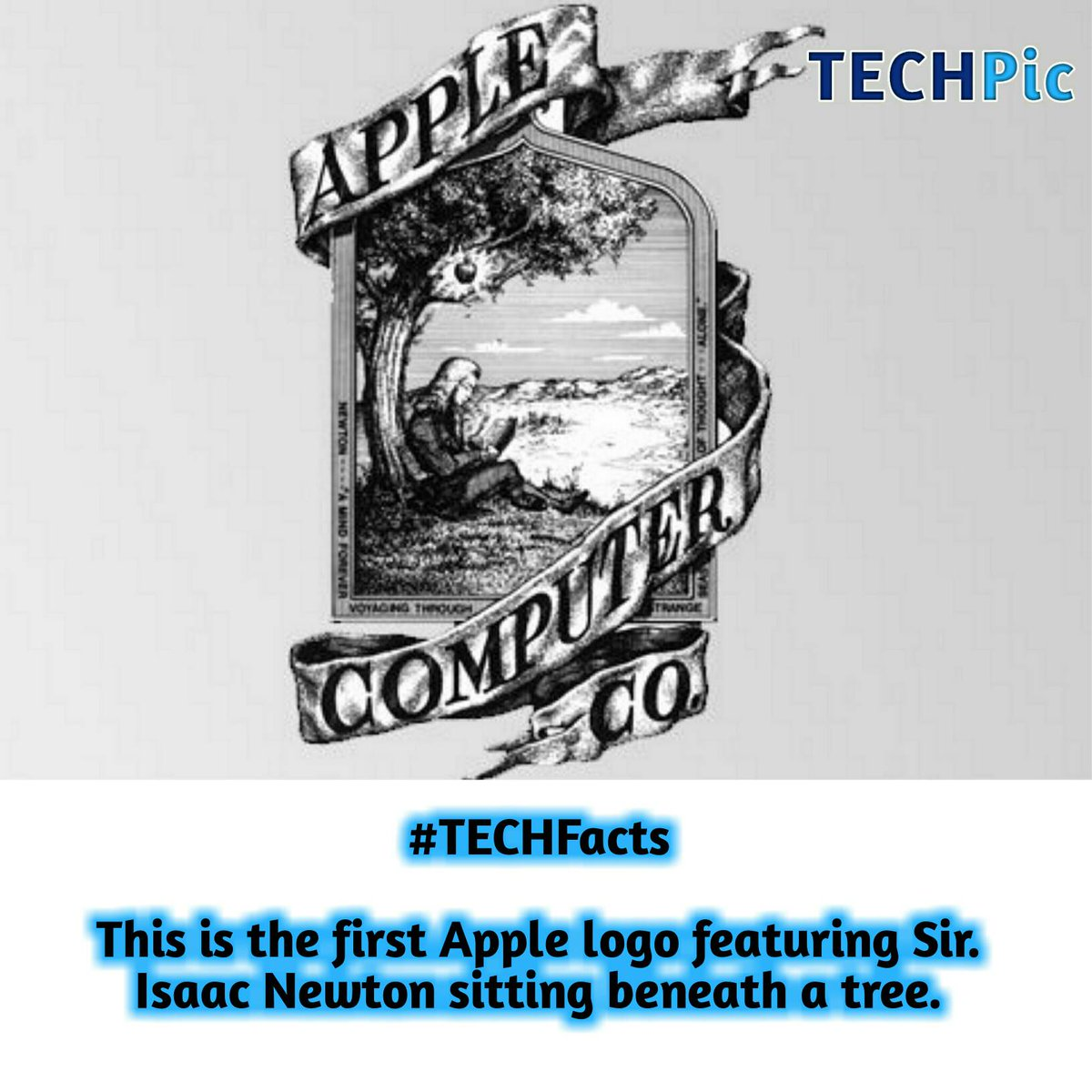 #TECHFacts  This is the first Apple logo featuring Sir. Isaac Newton sitting beneath a tree. pic.twitter.com/COAiQYEkke