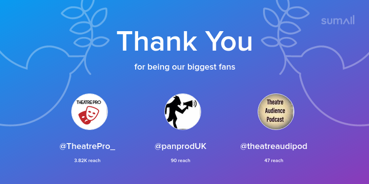 Our biggest fans this week: TheatrePro_, panprodUK, theatreaudipod. Thank you! via sumall.com/thankyou?utm_s…
