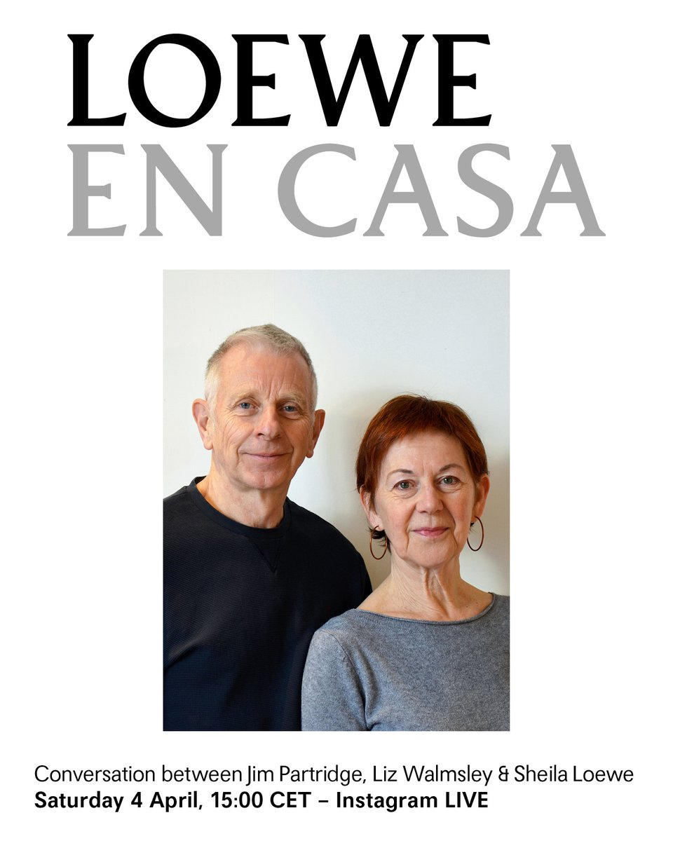 As part of 'LOEWE EN CASA', furniture designers Jim Partridge and Liz Walmsley will join together in a live conversation on LOEWE'S Instagram with LOEWE FOUNDATION President Sheila Loewe. Saturday 4 April, 15:00 CET – LOEWE and LOEWEfoundation Instagram LIVE #StayHome