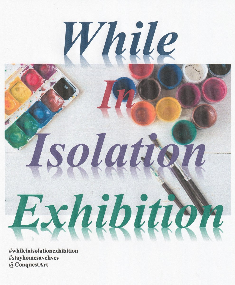 While you are staying at home, why not keep the spirit of painting alive?  Let us start an online 'While in Isolation Exhibition' sharing artwork on what inspired you on the day.  Let us brighten up each other's world! #whileinisolationexhibition #conquestartpic.twitter.com/5QSWYJstsS
