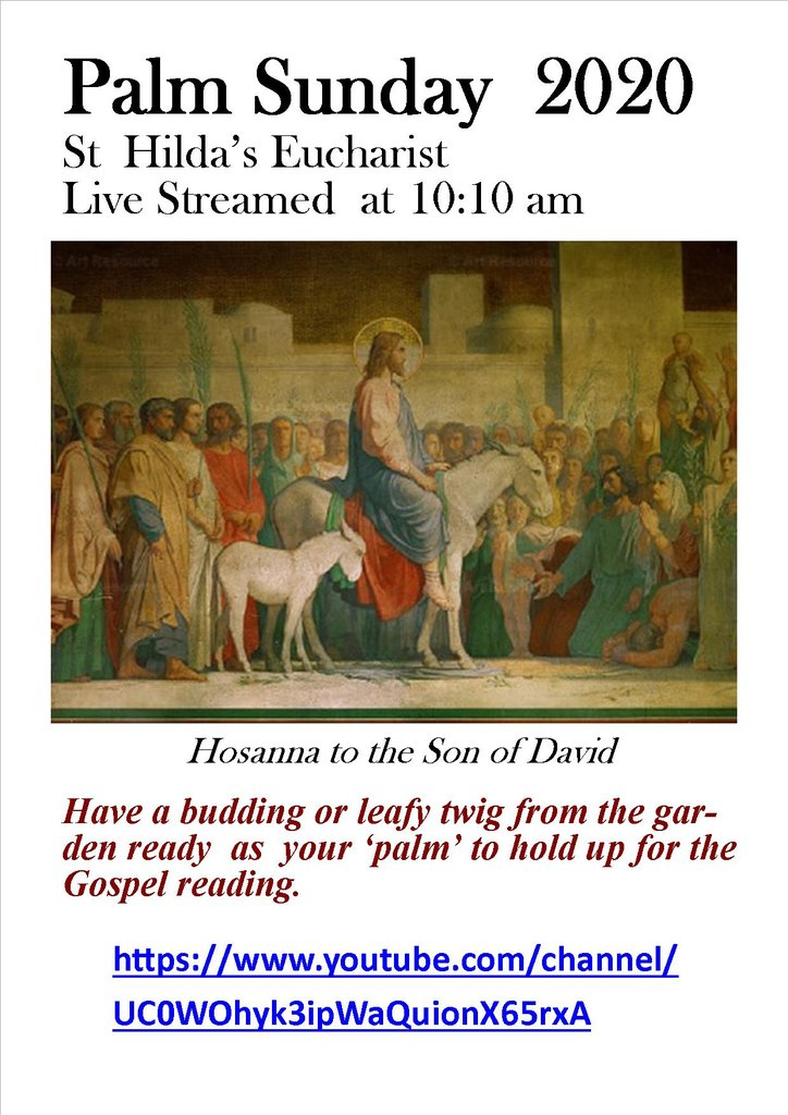 Join us LIVE for #PalmSunday #Eucharist 5th April 2020. Please have a budding of leafy twig as your 'palm' during the Gospel reading. @Saint_Hildas #CroftonPark #HonorOakPark #Brockley #Lewisham #SE23 #SE4 #SE13 @churchofengland @SouthwarkCofE  https://www.youtube.com/channel/UC0WOhyk3ipWaQuionX65rxA…pic.twitter.com/u5XggZIDZp