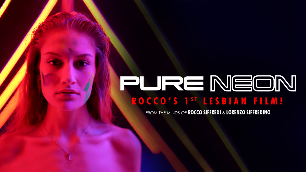 Stream 'Pure Neon' the first-ever all-lesbian release from @RoccoSiffrediXX and directed by his son #LorenzoSiffredino, who co-helmed the project and also wrote the script. Stream part 1 of 4 now on adultti.me/freeweek!