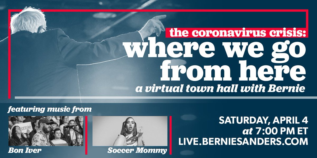 Tonight at 7 p.m. ET join me for a live town hall on the coronavirus pandemic and our priorities for the next relief package, featuring music by @boniver and @sopharela. Watch at live.berniesanders.com.